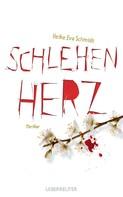 Heike Eva Schmidt: Schlehenherz ★★★★
