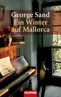 George Sand: Ein Winter auf Mallorca ★★★