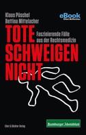 Bettina Mittelacher: Tote schweigen nicht ★★★★
