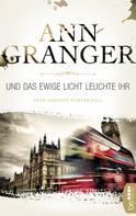 Ann Granger: Und das ewige Licht leuchte ihr ★★★★