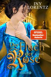 Der Fluch der Rose - Roman