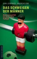 Dirk Leibfried: Das Schweigen der Männer ★★★