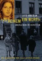 """Lutz van Dijk: """"Zu keinem ein Wort!"""" ★★★★★"""