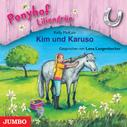 Kelly McKain: Ponyhof Liliengrün. Kim und Karuso