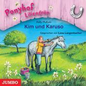 Ponyhof Liliengrün. Kim und Karuso