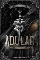 Jamie L. Farley: Adular (Band 1): Schutt und Asche ★★★