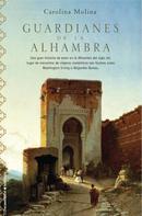 Carolina Molina: Guardianes de la Alhambra