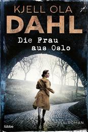 Die Frau aus Oslo - Kriminalroman