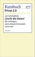 Jan Schallaböck: Löscht die Daten! ★★
