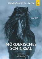 Heide-Marie Lauterer: Mörderisches Schicksal
