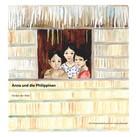 Ursula Reindell: Anna und die Philippinen