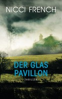 Nicci French: Der Glaspavillon ★★★★