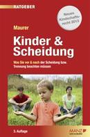 Ewald Maurer: Kinder & Scheidung