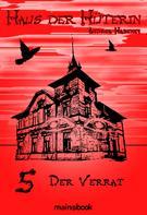 Andrea Habeney: Haus der Hüterin: Band 5 - Der Verrat ★★★★★