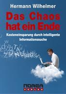 Hermann Wilhelmer: Das Chaos hat ein Ende