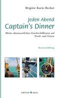 Brigitte Karin Becker: Jeden Abend Captain's Dinner ★★★★