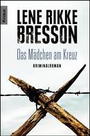Lene Rikke Bresson: Das Mädchen am Kreuz ★★★