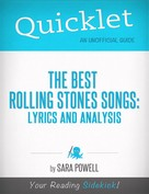 Sara Powell: Quicklet on The Best Rolling Stones Songs: Lyrics and Analysis