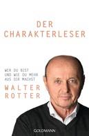 Walter Rotter: Der Charakterleser ★★★