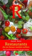 Astrid Keim: Restaurants, die Sie besser meiden sollten ★