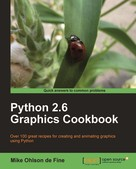 Mike Ohlson de Fine: Python 2.6 Graphics Cookbook ★★★★