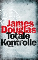 James Douglas: Totale Kontrolle ★★★★