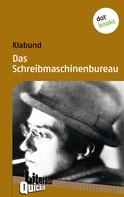 Klabund: Das Schreibmaschinenbureau - Literatur-Quickie