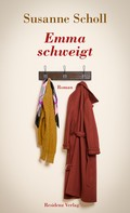 Susanne Scholl: Emma schweigt ★★★★★