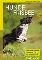 Sabine Wolff: Hundefrisbee