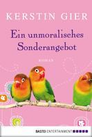Kerstin Gier: Ein unmoralisches Sonderangebot ★★★★