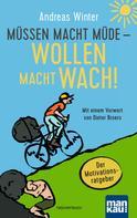 Andreas Winter: Müssen macht müde - Wollen macht wach! ★★★★