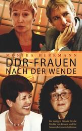 DDR-Frauen nach der Wende - Im mutigen Einsatz für die Rechte von Frauen und für bessere Lebensverhältnisse