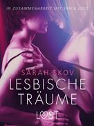 Sarah Skov: Lesbische Träume: Erika Lust-Erotik