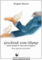 Brigitte Münch: Geschenk vom Olymp ★★