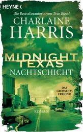 Midnight, Texas - Nachtschicht - Roman