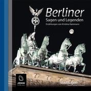Berliner Sagen und Legenden - Stadtsagen Berlin