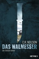 C. R. Neilson: Das Walmesser ★★★