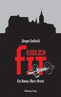 Jürgen Seibold: Endlich fit ★★★★