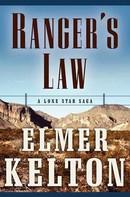 Elmer Kelton: Ranger's Law