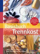 Susanne Arnold: Basisbuch Trennkost