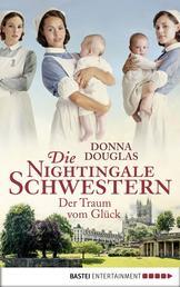 Die Nightingale Schwestern - Der Traum vom Glück