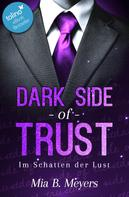 Mia B. Meyers: Dark Side of Trust ★★★★★