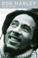 Timothy White: Bob Marley - Catch a Fire