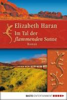 Elizabeth Haran: Im Tal der flammenden Sonne ★★★★