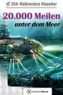Dirk Walbrecker: 20.000 Meilen unter dem Meer ★★★★