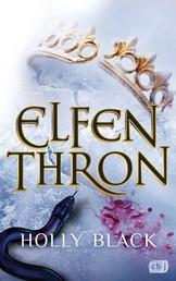 ELFENTHRON - Die Elfenkrone-Reihe 03 - Ein unwiderstehliches Fantasyepos