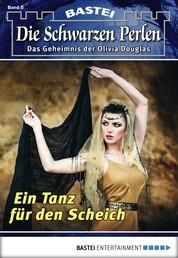 Die Schwarzen Perlen - Folge 05 - Ein Tanz für den Scheich