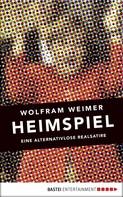 Wolfram Weimer: Heimspiel ★★★★