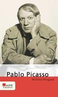Wilfried Wiegand: Pablo Picasso