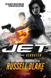 VERRATEN (JET 2) - Thriller von New York Times Bestseller Autor Russell Blake